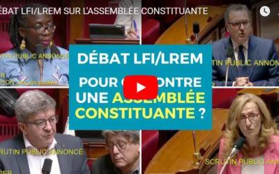 Vidéo – Débat LFI/LREM sur l'Assemblée constituante
