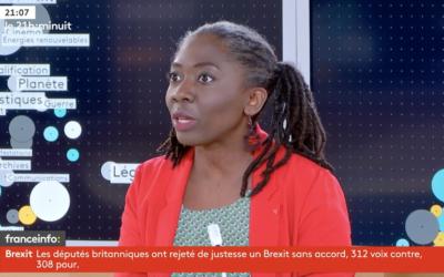 Vidéo – Brexit, Europe, Transition écologique et Grand débat, Danièle Obono sur Franceinfo le 13/03/2019