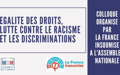 """Colloque LFI """"Égalité des droits, lutte contre le racisme et les discriminations"""""""