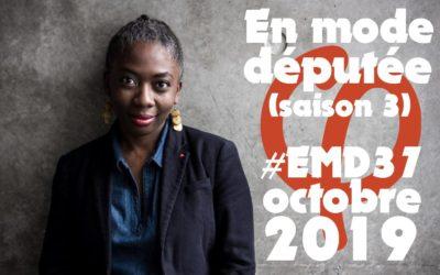 #EMD37 – Revue d'activité parlementaire : leur monde, notre monde (octobre 2019)