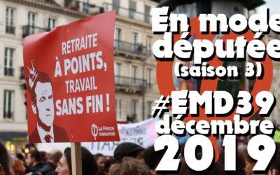 #EMD39 – Revue d'activité parlementaire : une année de luttes ! (décembre 2019)