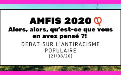 """Amfis 2020 : et vous en avez pensé quoi du débat """"Antiracisme populaire"""" ?"""
