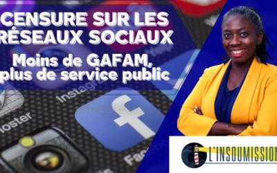 Edito de L'insoumission : censure sur les réseaux sociaux